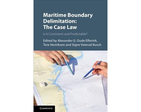 Maritime Boundary Delimitation : The Case Law: Is It Consistent and Predictable? -  (Hardcover) - image 1 of 1