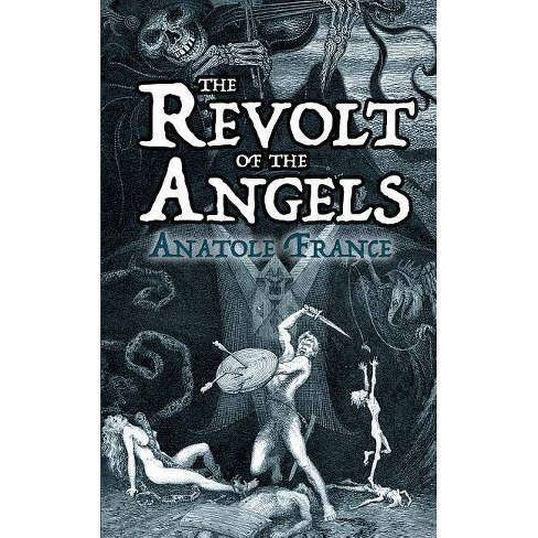 The Revolt of the Angels - by  Anatole France (Paperback) - image 1 of 1