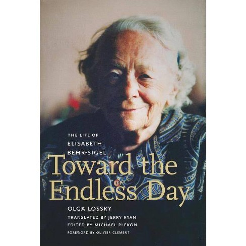 Toward the Endless Day - by  Olga Lossky (Hardcover) - image 1 of 1
