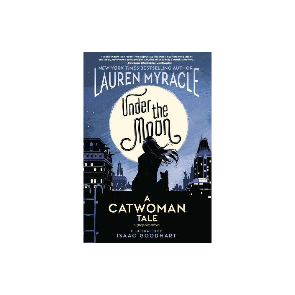 Under The Moon A Catwoman Tale Catwoman By Lauren Myracle Paperback