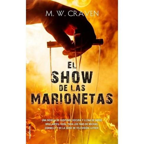 El Show de Las Marionetas - by  M W Craven (Hardcover) - image 1 of 1