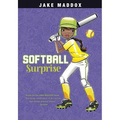 Softball Surprise - (Jake Maddox) by  Jake Maddox (Paperback)