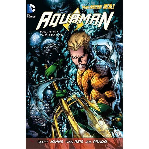 The Trench - (Aquaman) by  Geoff Johns (Paperback) - image 1 of 1