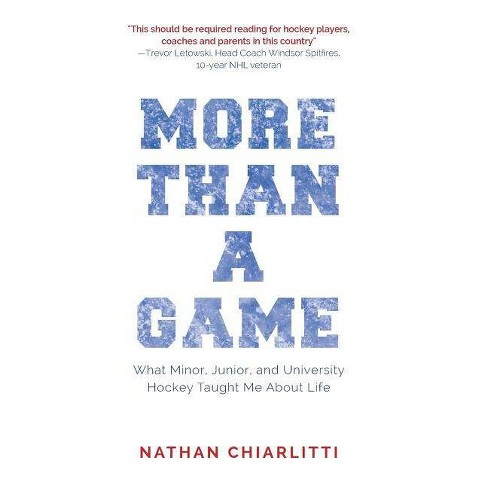 More Than a Game - by  Nathan Chiarlitti (Hardcover) - image 1 of 1