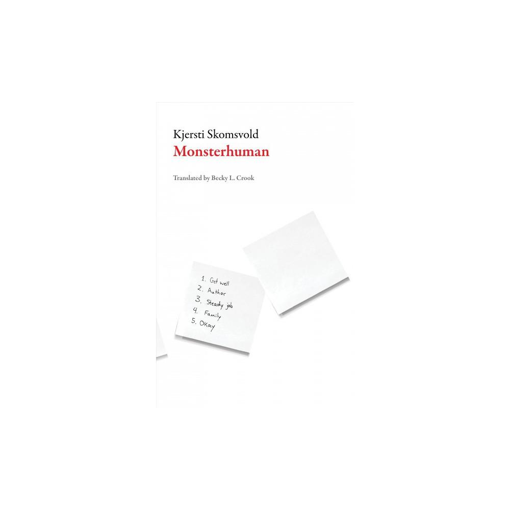 Monsterhuman (Paperback) (Kjersti Skomsvold)