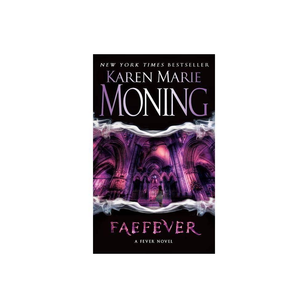 Faefever Reprint Paperback By Karen Marie Moning