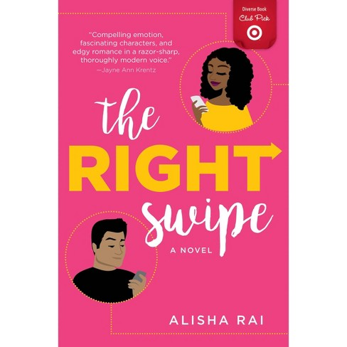 Right Swipe - August Diverse Book Club Pick by Alisha Rai (Paperback) - image 1 of 1