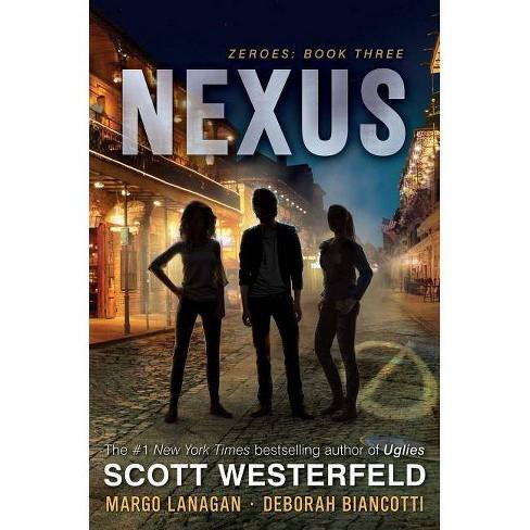 Nexus - (Zeroes) by  Scott Westerfeld & Margo Lanagan & Deborah Biancotti (Hardcover) - image 1 of 1