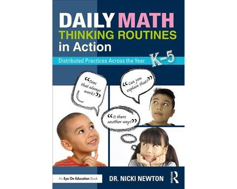 Daily Math Thinking Routines in Action : Distributed Practices Across the Year -  (Paperback) - image 1 of 1