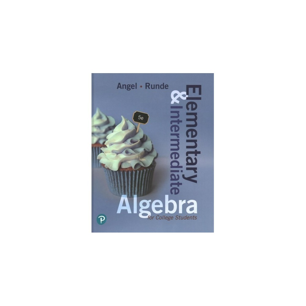 Elementary and Intermediate Algebra for College Students - (Hardcover)