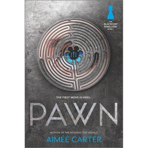 Pawn - (Blackcoat Rebellion) by  Aimee Carter (Paperback) - image 1 of 1