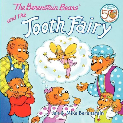 The Berenstain Bears and the Tooth Fairy (Paperback)by Jan Berenstain