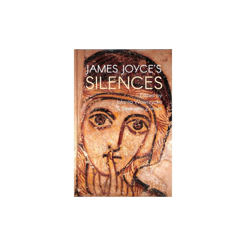James Joyce's Silences - (Hardcover)