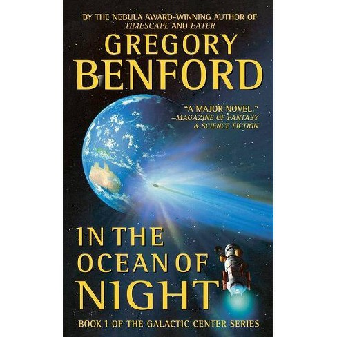 In the Ocean of Night - (Galactic Center) by  Gregory Benford (Paperback) - image 1 of 1