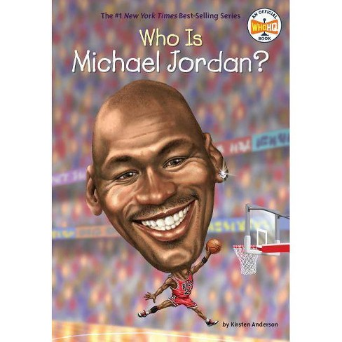 Who Is Michael Jordan? -  (Who Was...?) by Kirsten Anderson (Paperback) - image 1 of 1
