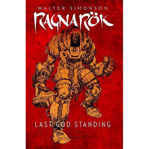 Ragnarok, Vol. 1: Last God Standing - by  Walter Simonson (Hardcover) - image 1 of 1