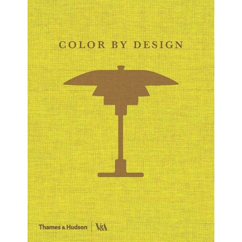 Color by Design - (Hardcover) - image 1 of 1