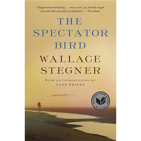 The Spectator Bird - by  Wallace Stegner (Paperback) - image 1 of 1