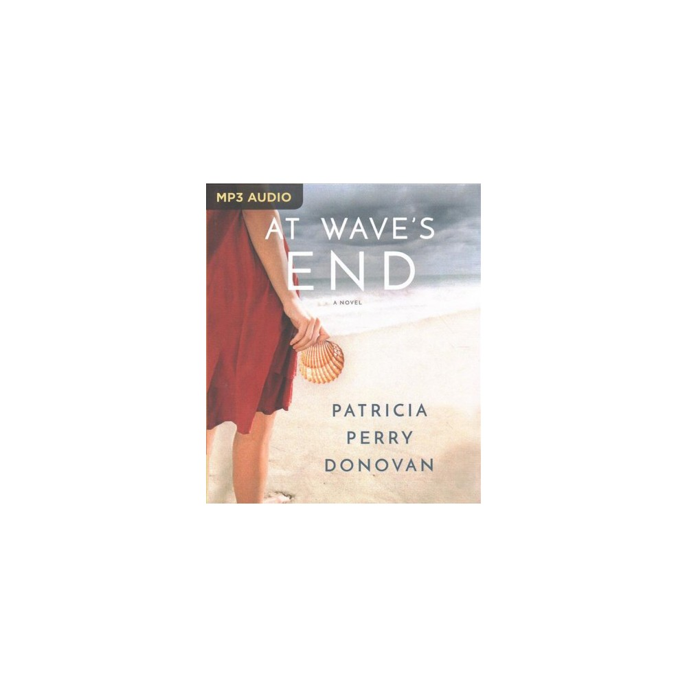 At Wave's End (MP3-CD) (Patricia Perry Donovan)