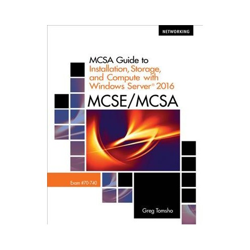 Mcsa Guide To Installation Storage And Compute With Microsoft