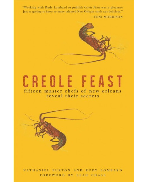 Creole Feast : Fifteen Master Chefs of New Orleans Reveal Their Secrets -  (Paperback) - image 1 of 1