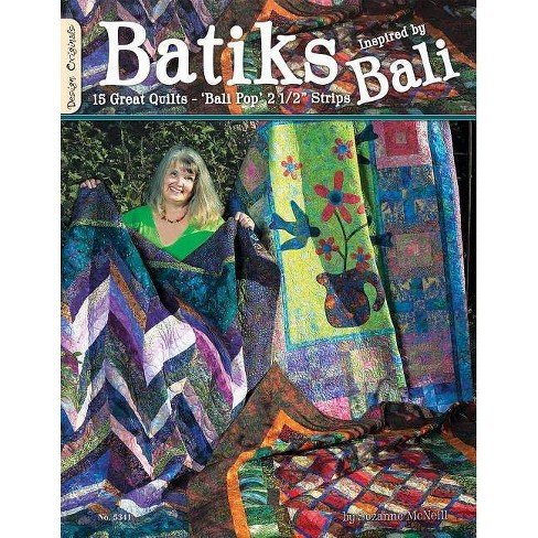 Batiks Inspired by Bali - by  Suzanne McNeill (Paperback) - image 1 of 1