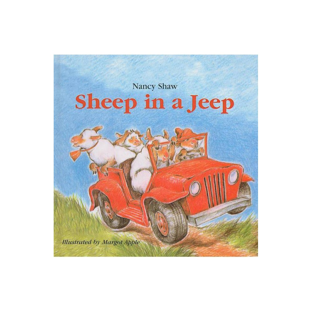 Sheep in a Jeep - by Nancy E Shaw (Hardcover) was $17.89 now $10.39 (42.0% off)