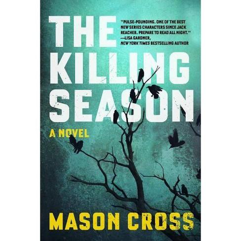 The Killing Season - (Carter Blake) by  Mason Cross (Hardcover) - image 1 of 1