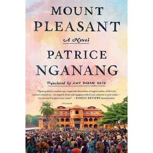 Mount Pleasant - by Patrice Nganang (Paperback)