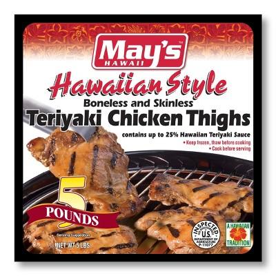 May's Hawaii Teriyaki Chicken Thighs - Frozen - 5lbs
