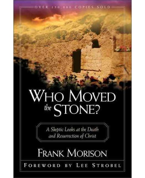 Who Moved the Stone -  Reprint by Frank Morrison (Paperback) - image 1 of 1
