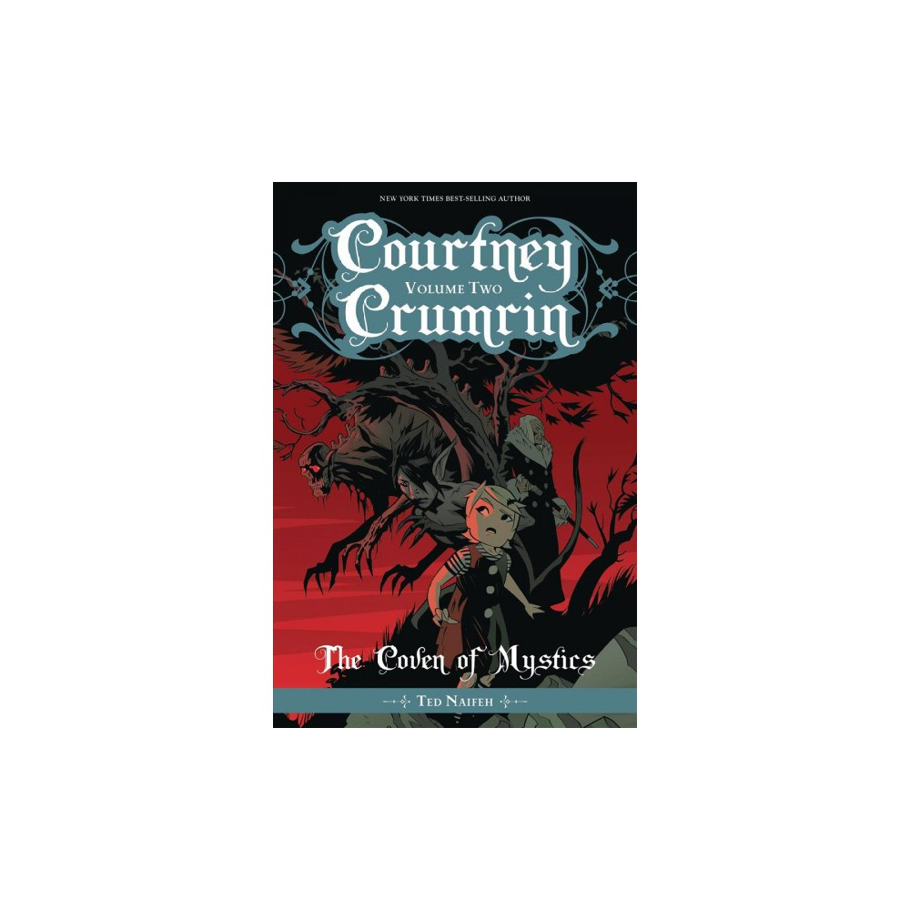 Courtney Crumrin 2 : The Coven of Mystics - New (Courtney Crumrin) by Ted Naifeh (Paperback)