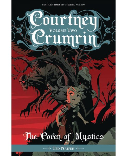 Courtney Crumrin 2 : The Coven of Mystics -  New (Courtney Crumrin) by Ted Naifeh (Paperback) - image 1 of 1