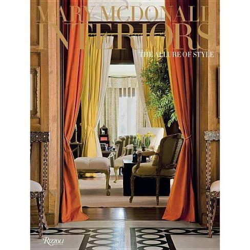 Mary McDonald: Interiors - (Hardcover) - image 1 of 1
