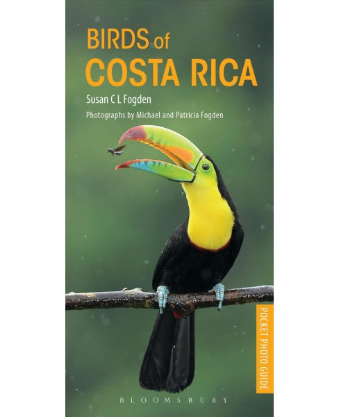 Pocket Photo Guide to the Birds of Costa Rica (Paperback) (Susan Fogden) - image 1 of 1