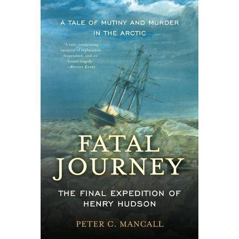 Fatal Journey - by  Peter C Mancall (Paperback) - image 1 of 1