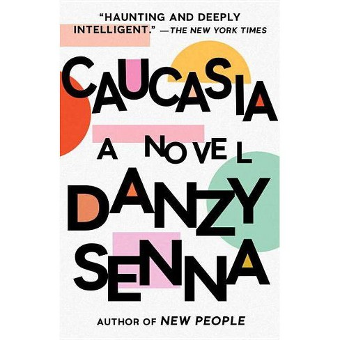Caucasia - by  Danzy Senna (Paperback) - image 1 of 1
