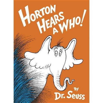 Horton Hears a Who! (Reissue)(Hardcover)by Dr Seuss