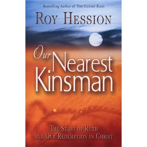 Our Nearest Kinsman - by  Roy Hession (Paperback) - image 1 of 1