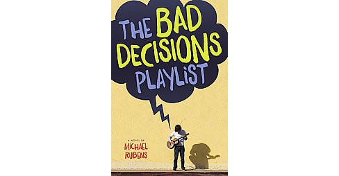 Bad Decisions Playlist (Hardcover) (Michael Rubens) - image 1 of 1