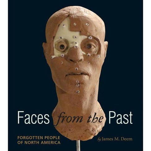 Faces from the Past - by  James M Deem (Hardcover) - image 1 of 1