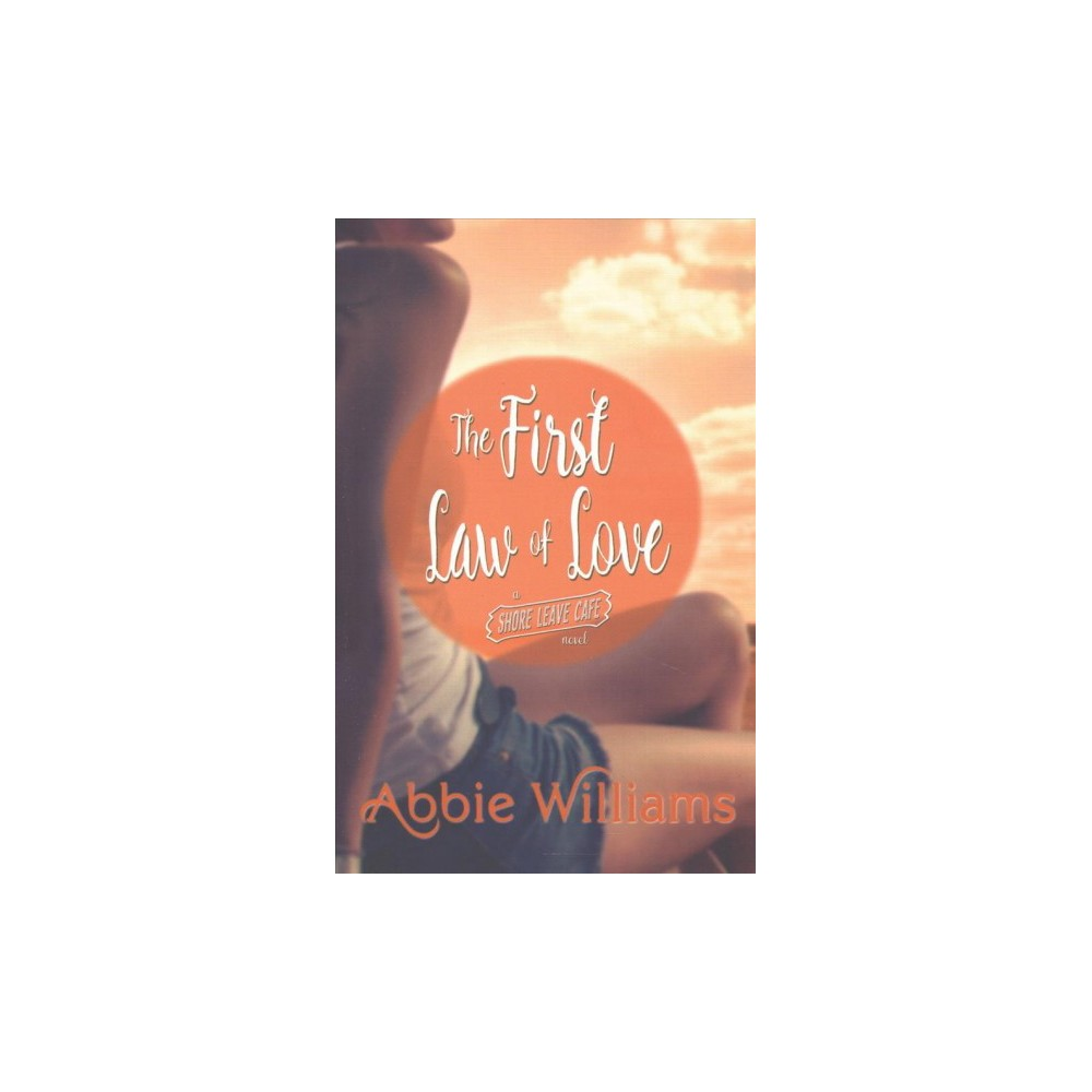 First Law of Love (Paperback) (Abbie Williams)