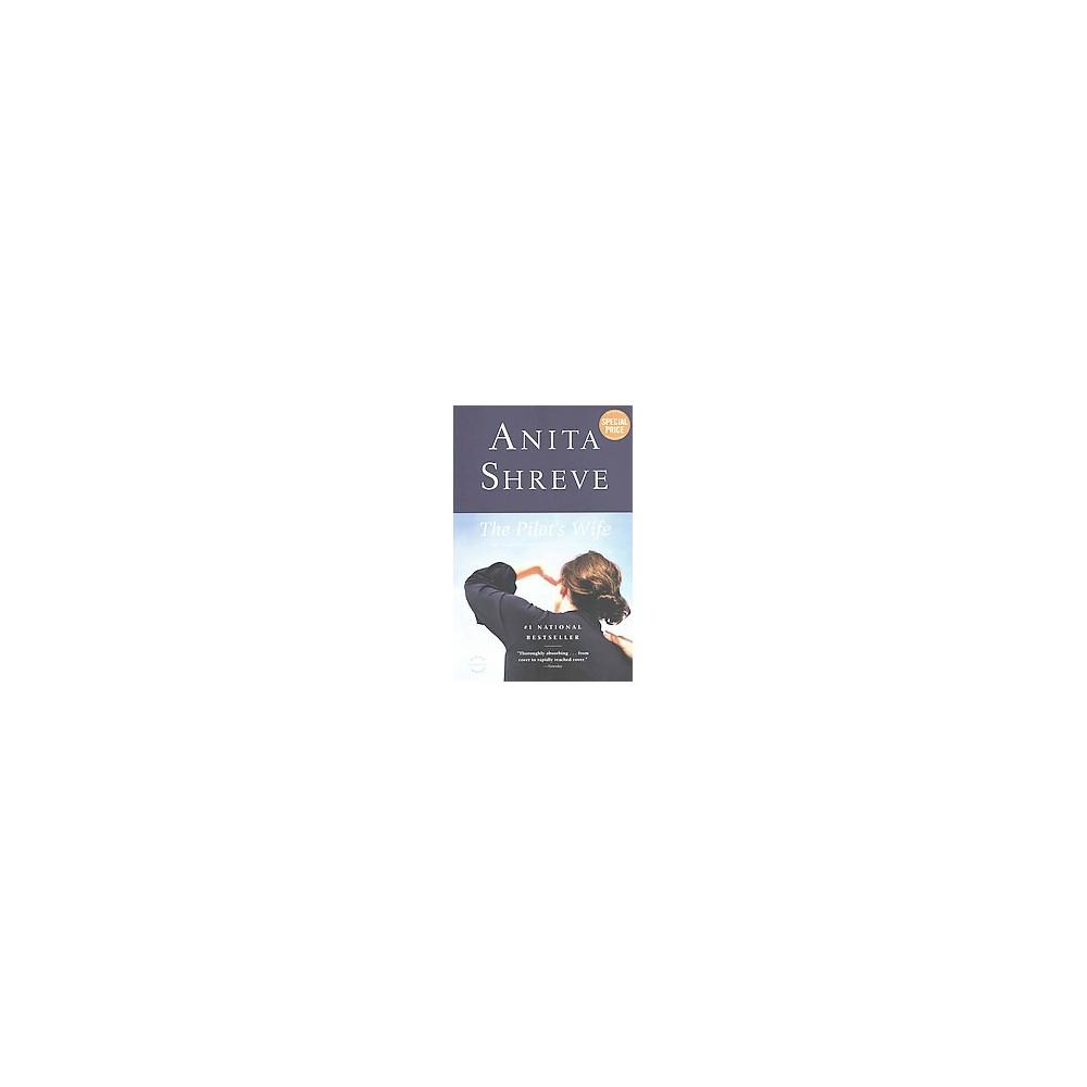 Pilot's Wife (Reissue) (Paperback) (Anita Shreve)