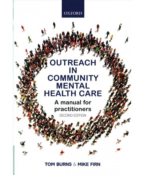 Outreach in Community Mental Health Care : A Manual for Practitioners -  (Paperback) - image 1 of 1