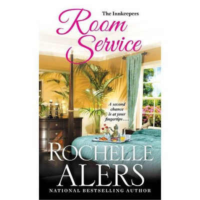 Room Service - (Innkeepers) by Rochelle Alers (Paperback)