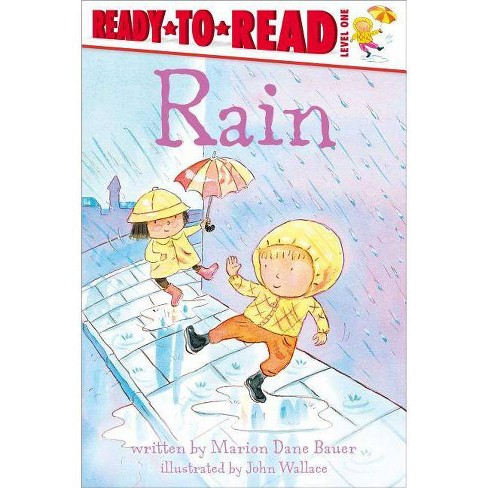Rain - (Ready-To-Read - Level 1 (Quality)) by  Marion Dane Bauer (Paperback) - image 1 of 1