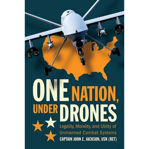 One Nation Under Drones - by  John E Jackson (Hardcover) - image 1 of 1