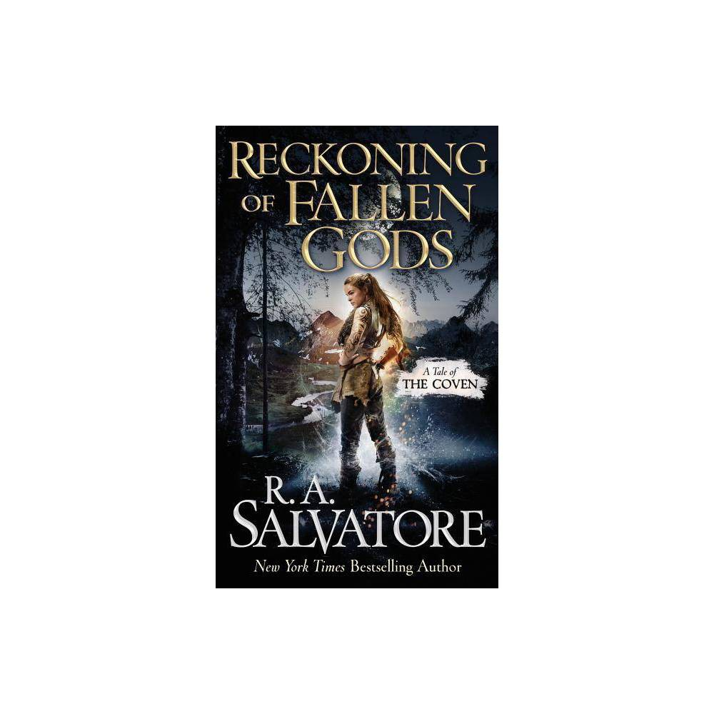 Reckoning of Fallen Gods - (Coven)by R A Salvatore (Paperback) Praise for The Ancient  Fans of martial fantasy should enjoy his vivid depictions of combat.  --Library Journal In Praise of The Highwayman  [A] swift-moving tale of sword and sorcery....Fans of Salvatore's unadorned approach and broad caricatures of archetypal figures should be pleased with this carnival of treachery and medieval feudalism.  --Publishers Weekly  [Salvatore] thrusts his avenger into a story pleasingly plump with action, adventure, danger, and, most admirably, great tenderness.  --SF Site Vast fun....ninja and samurai fans will get a chuckle recognizing the source of some plot elements. --Booklist