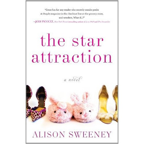 The Star Attraction (Paperback) by Alison Sweeney - image 1 of 1