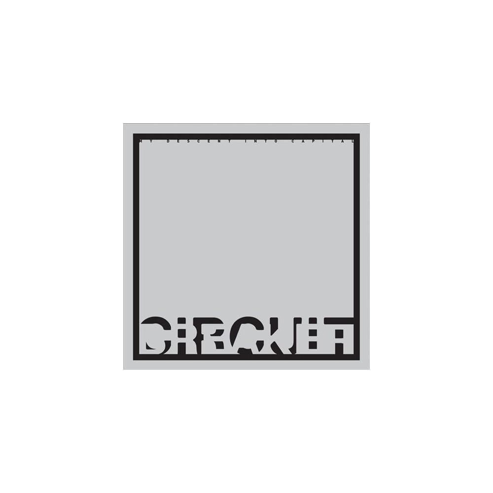 Circuit Breaker - My Descent Into Capital (CD)